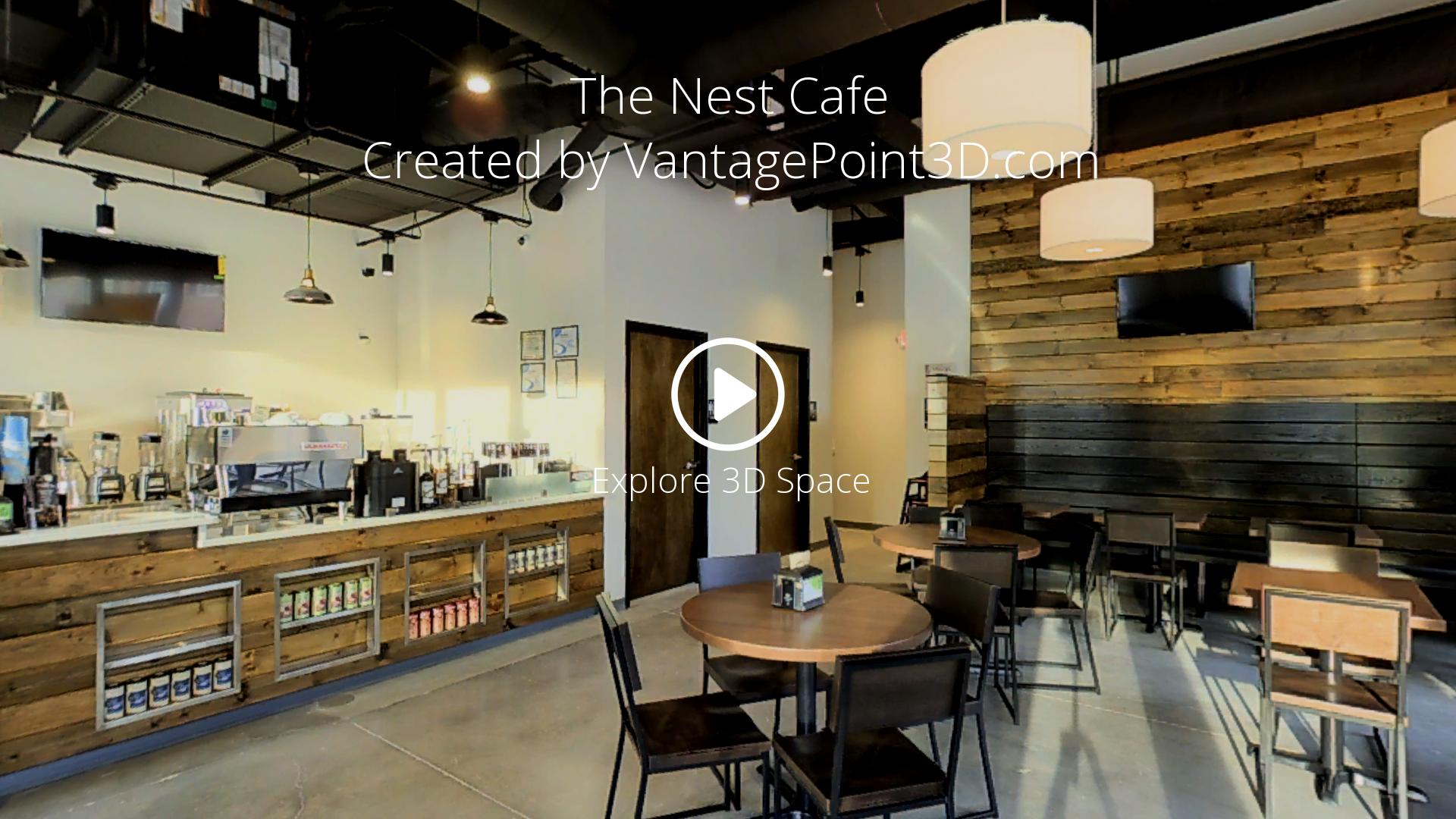 The Nest Cafe — VantagePoint 3D